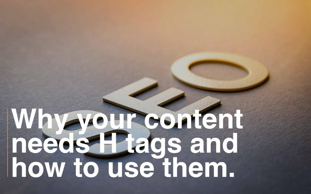 SEO why you need H tags and how to use them