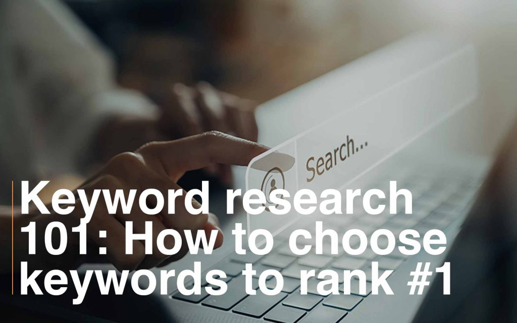 How to choose keywords to rank 1 in google
