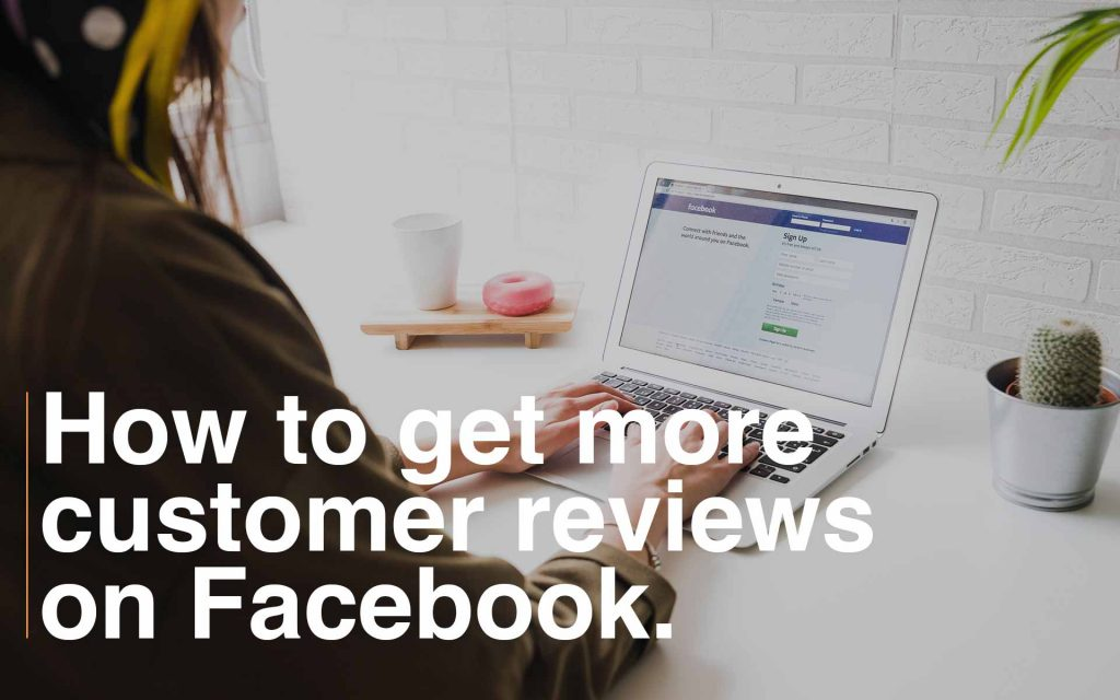 How to get more Facebook reviews