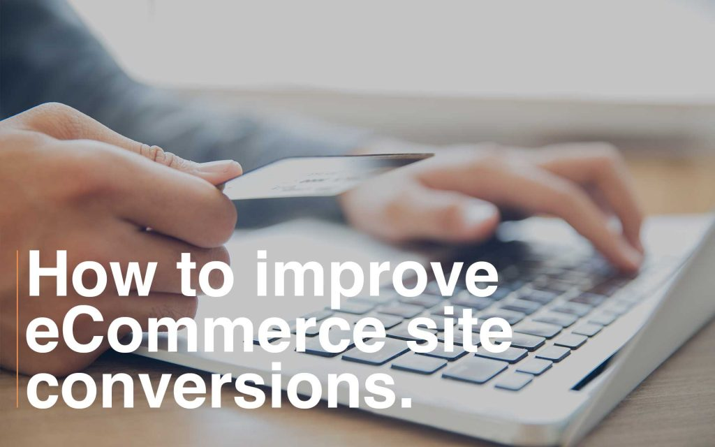 How to increase ecommerce website conversion rate